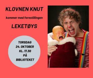"""Klovnen Knut med forestillingen """"Leketøys"""" @ Holtålen folkebibliotek"""