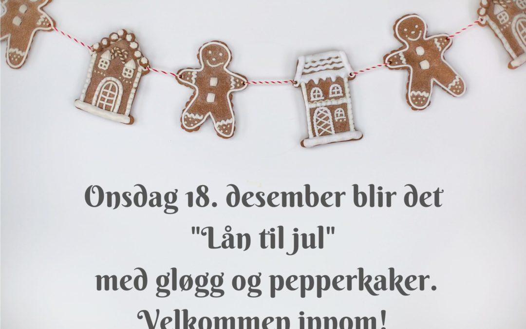 «Lån til jul» med gløgg og pepperkaker.